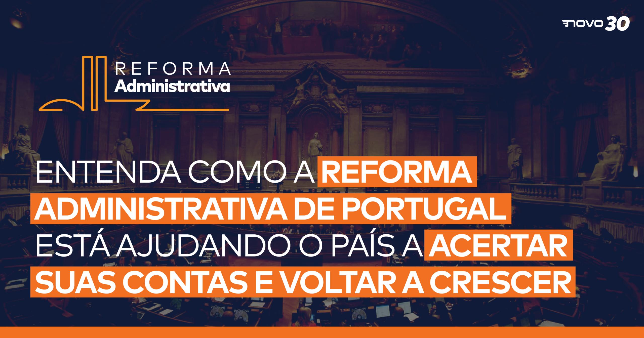 Entenda como a Reforma Administrativa de Portugal está ajudando o país a acertar suas contas e voltar a crescer