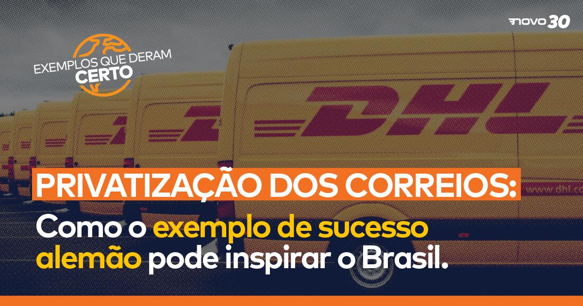Privatização dos Correios: como o exemplo de sucesso alemão pode inspirar o Brasil