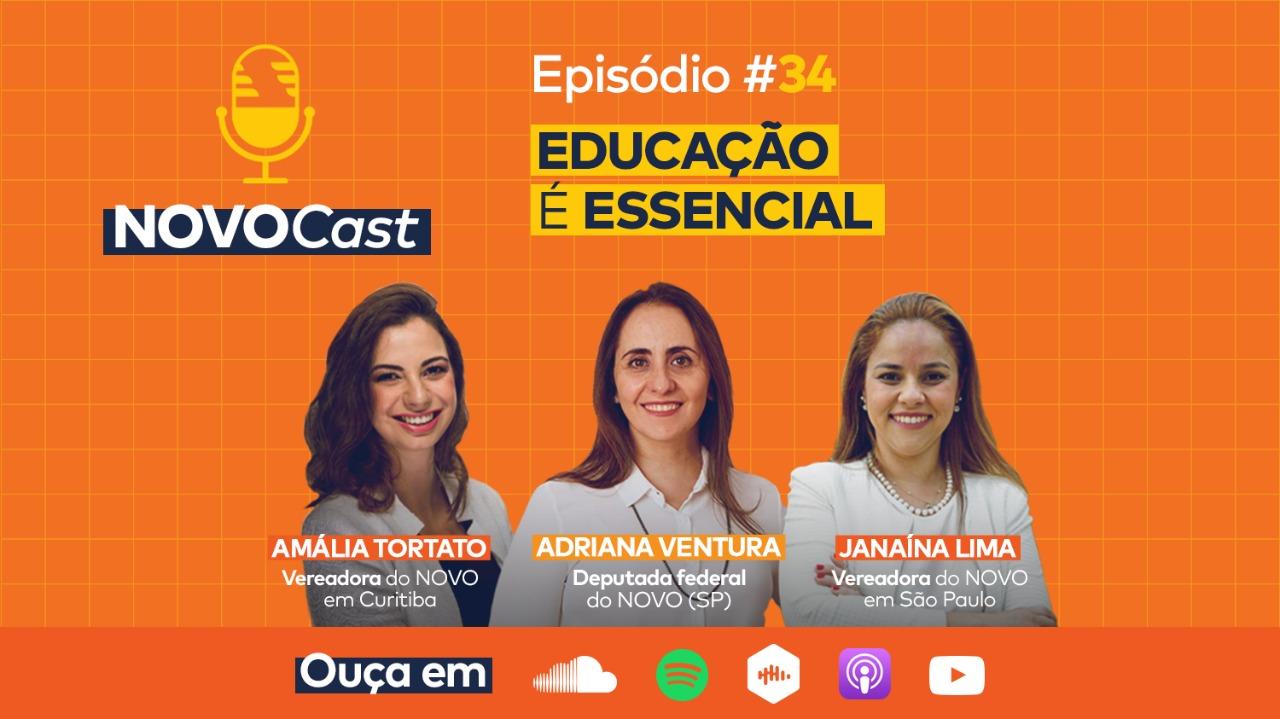 NOVOCast #34 sobre Educação – serviço essencial já está no ar!