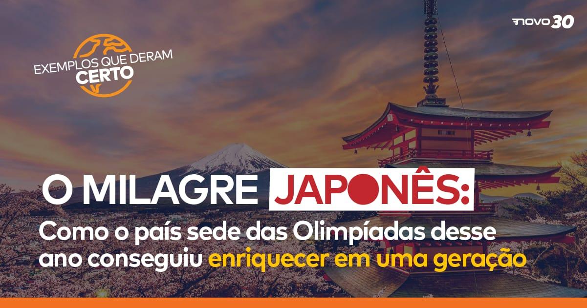 O Milagre Japonês: como o país-sede das Olimpíadas desse ano conseguiu enriquecer em uma geração